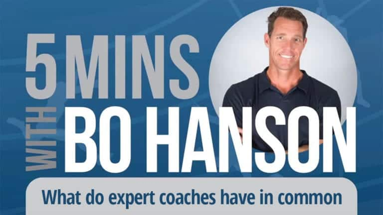 5 Minutes With Bo Hanson What do expert coaches have in common