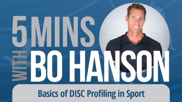 5 Minutes With Bo Hanson Basics of DISC Profiling in Sport