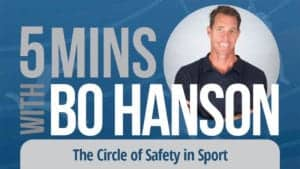 5 Minutes With Bo Hanson The Circle of Safety in Sport