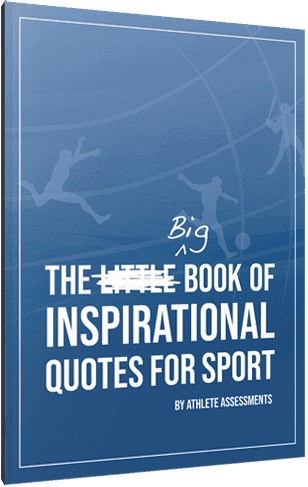 Coaching Quotes From The Best Sports Coaches Athlete Assessments
